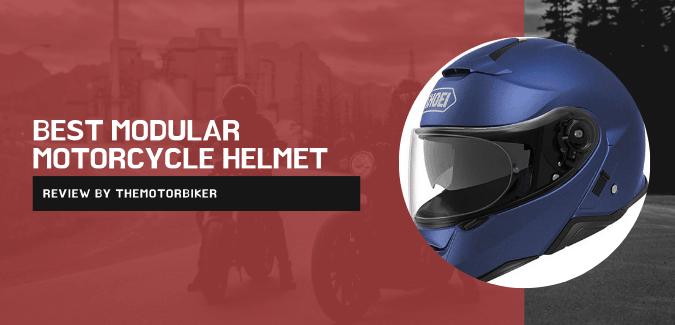 best modular motorcycle helmet